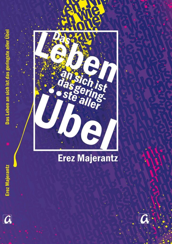 Die Geschichten von Erez Majerantz sind von einer merkwürdigen Spannung zwischen trauriger Schwere und schwarzem Humor geprägt.